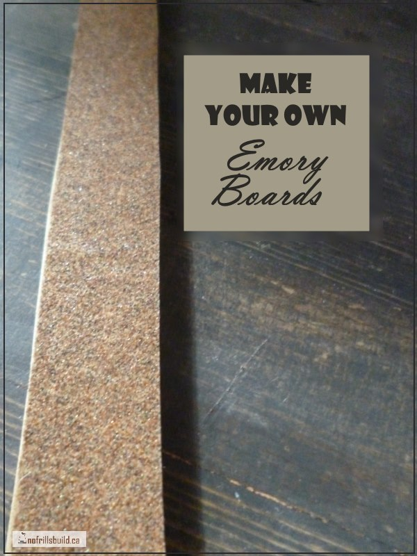 Make Your Own Emory Boards