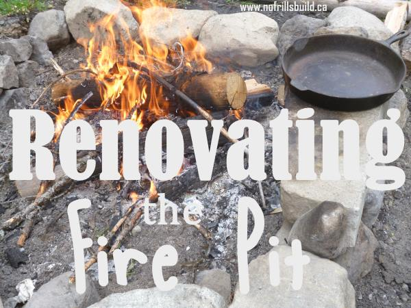 Renovating the Fire Pit...